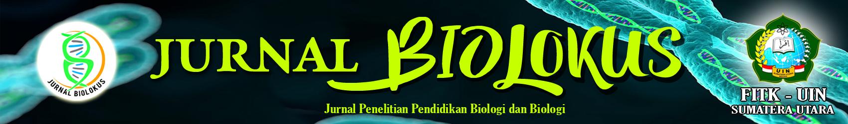 Biolokus : Jurnal Penelitian Pendidikan Biologi dan Biologi